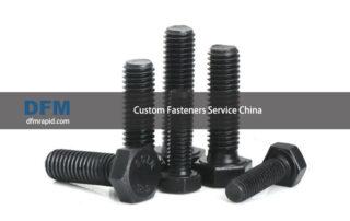 Custom Fasteners Service China