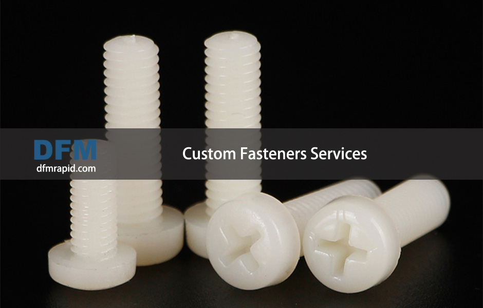 Custom Fasteners Services