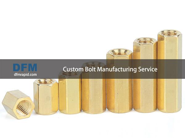 Custom Bolt Manufacturing Service